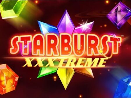 Starburst XXXtreme Launched by NetEnt