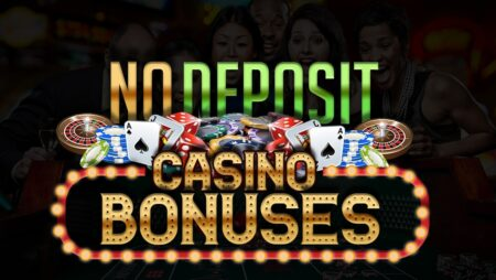 No Deposit Casino Bonus: How to Get It, What You Need To Know